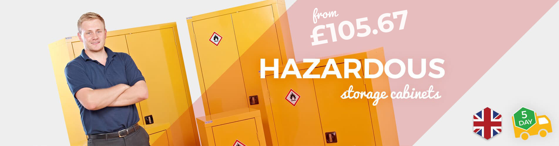 Shop UK Manufactured Hazardous Storage Cabinets available with Free 5 Day Delivery