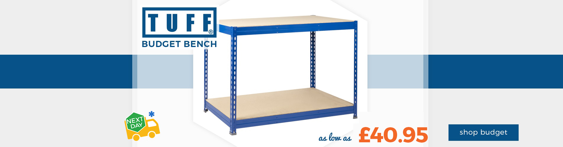 Shop our TUFF Budget Workbenches from £40.95 with Next Day Delivery
